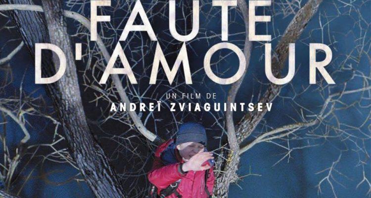 Faute d'Amour d'Andreï Zviaguintsev au Cinéma BIO